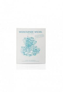 Buch: Wohltuende Wickel von Maya Thüler